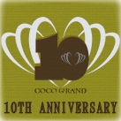 COCOGRAND 10TH ANNIVERSARY